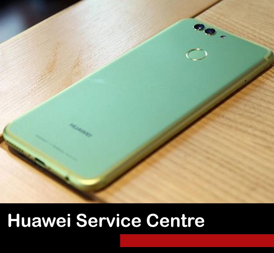 HUAWEI SERVICE CENTRE | PHONE REPAIR SINGAPORE
